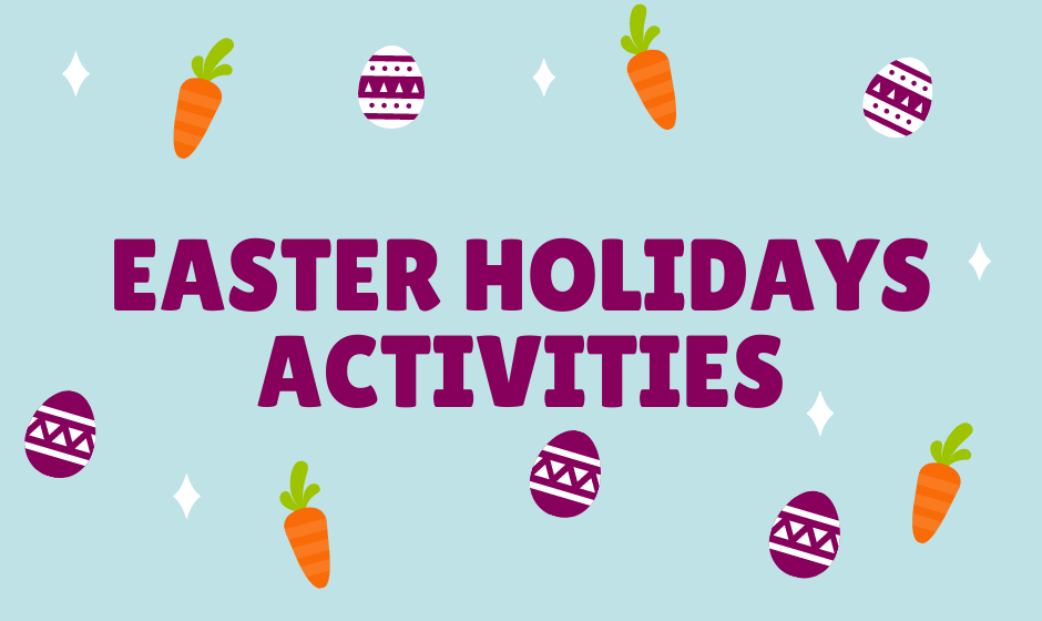 Blue background with illustration of carrots and Easter Eggs dotted about. Test reading Easter Holidays Activities in purple text is placed in the middle.