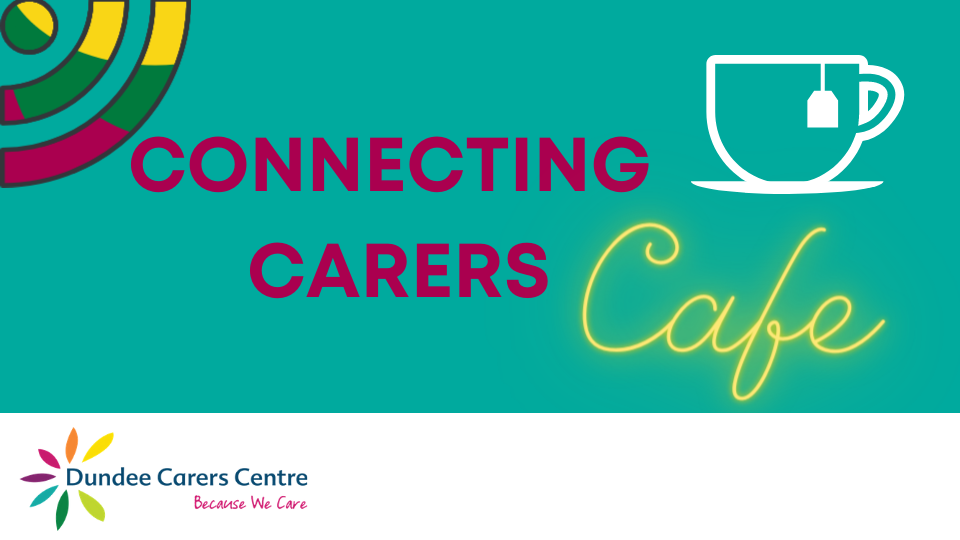 Connecting Carers Cafe graphic